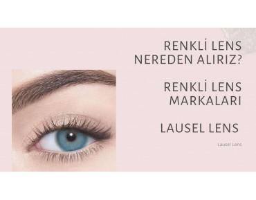 Renkli lens markaları, renkli lensi nereden alırız, Lausel lens